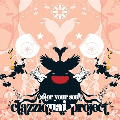 Clazziquai Project - Color Your Soul