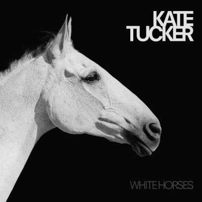 Kate Tucker - White Horses