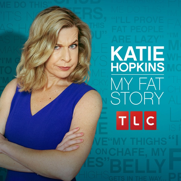 Katie Hopkins My Fat Story on iTunes