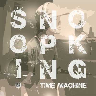 Snoopking - Time Machine - Single