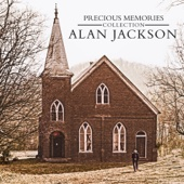 Alan Jackson - Precious Memories Collection  artwork