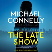 Michael Connelly - The Late Show (Unabridged)  artwork