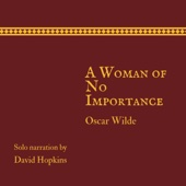 Oscar Wilde - A Woman of No Importance (Director's Playbook Edition) (Unabridged)  artwork
