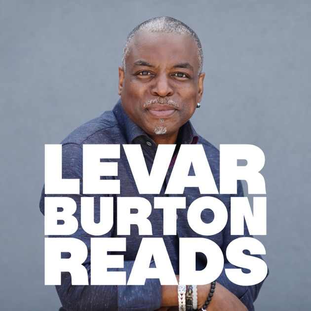 Image result for levar burton reads podcast