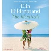 Elin Hilderbrand - The Identicals: A Novel (Unabridged)  artwork