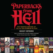 Grady Hendrix & Will Errickson - contributor - Paperbacks from Hell: The Twisted History of '70s and '80s Horror Fiction (Unabridged)  artwork