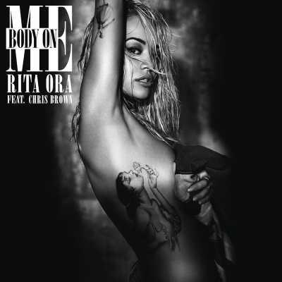 Rita Ora - Body on Me (feat. Chris Brown) - Single