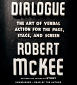 Robert McKee - Dialogue: The Art of Verbal Action for Page, Stage, and Screen (Unabridged)  artwork