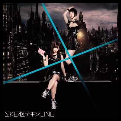 SKE48 - チキンLINE(Type-C) - Single