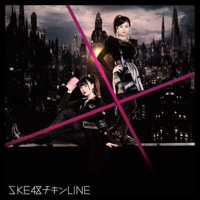SKE48 - チキンLINE(Type-B) - Single