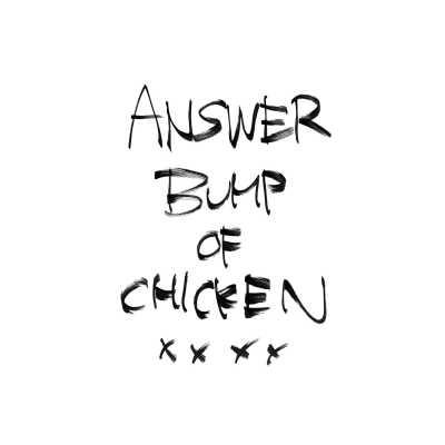 BUMP OF CHICKEN - Answer - Single