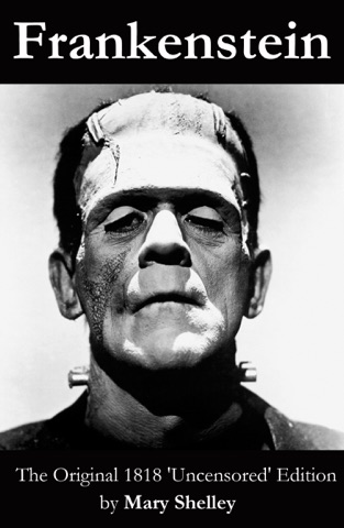 Frankenstein (The Original 1818 'Uncensored' Edition) Download