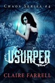Claire Farrell - Usurper (Chaos #4)  artwork