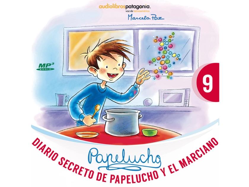 Diario Secreto De Papelucho Y El Marciano Por Marcela Paz