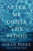 After Me Comes the Flood Download