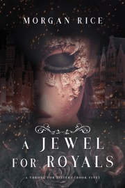A Jewel for Royals  (A Throne for Sisters—Book Five) Download