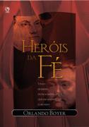 Heróis da Fé Download