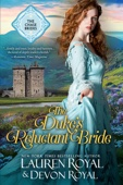 Lauren Royal & Devon Royal - The Duke's Reluctant Bride  artwork