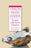 Thích Nhất Hạnh - La paz está en tu interior portada