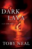 Toby Neal - Dark Lava  artwork