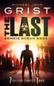 Michael John Grist - The Last (Zombie Ocean 1)  artwork