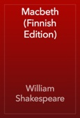 William Shakespeare - Macbeth (Finnish Edition)  artwork