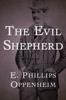 E. Phillips Oppenheim - The Evil Shepherd  artwork