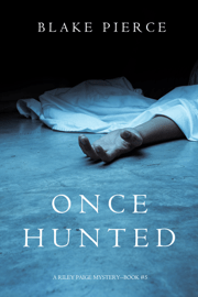 Once Hunted (A Riley Paige Mystery—Book 5) Download