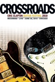 Eric Clapton - Crossroads Guitar Festival 2010  artwork
