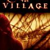The Village - M. Night Shyamalan