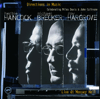 Herbie Hancock, Michael Brecker & Roy Hargrove - Directions In Music: Celebrating Miles Davis & John Coltrane (Live At Massey Hall)  artwork