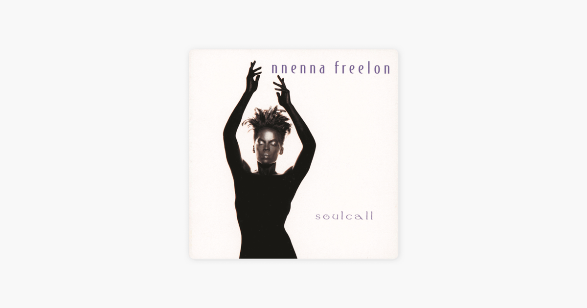 Soulcall by Nnenna Freelon on Apple Music