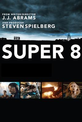 Super 8 - J.J. Abrams