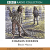 Charles Dickens - Bleak House (Dramatised) [Original Staging]  artwork