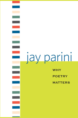 Why Poetry Matters (Unabridged) - Jay Parini