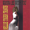 Nellie Tiger Travis - Wanna Be With You  artwork