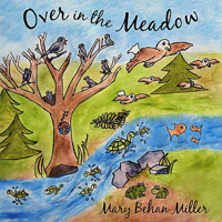 Over In the Meadow Mary Behan Miller MP3