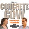 BBC Audiobooks Ltd - Concrete Cow: The Complete First Series  artwork