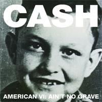 Ain't No Grave Johnny Cash