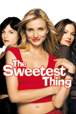The Sweetest Thing - Roger Kumble
