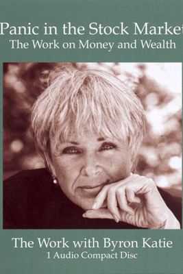 Panic In the Stock Market (Unabridged  Nonfiction) - Byron Katie Mitchell