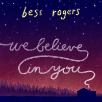 We Believe In You Bess Rogers MP3