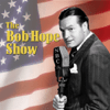 Bob Hope Show - Bob Hope Show: Guest Star Red Skelton (Original Staging)  artwork
