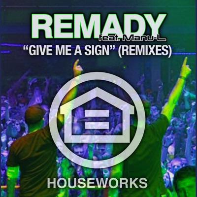 Give Me A Sign (Original Mix) - Remady Feat. Manu-L mp3 download