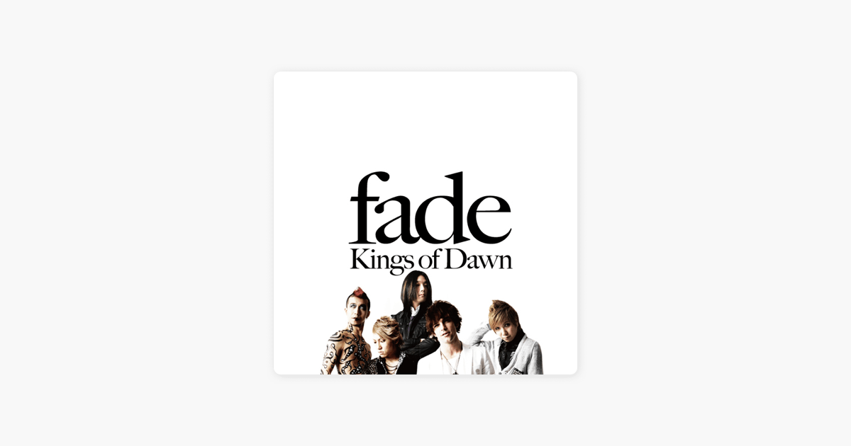 ‎Kings of Dawn by fade on iTunes