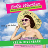 Celia Rivenbark - Belle Weather: Mostly Sunny With a Chance of Hissy Fits (Unabridged) [Unabridged  Nonfiction]  artwork