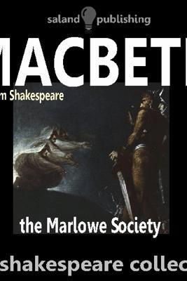 Macbeth (Unabridged) - William Shakespeare