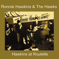 Ruby Baby Ronnie Hawkins & The Hawks
