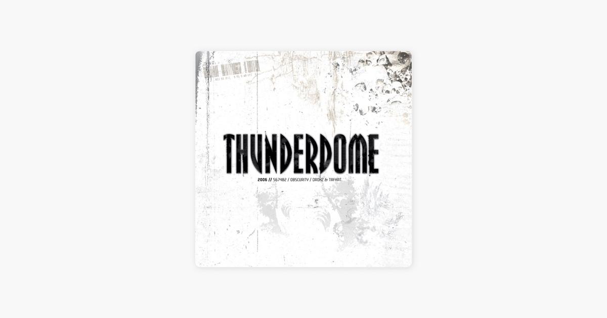 Thunderdome 2006 (EP)' van Various Artists op Apple Music