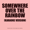 Free Download Ameritz - Karaoke Somewhere Over The Rainbow (In The Style Of Judy Garland) (From 'The Wizard Of Oz) Mp3
